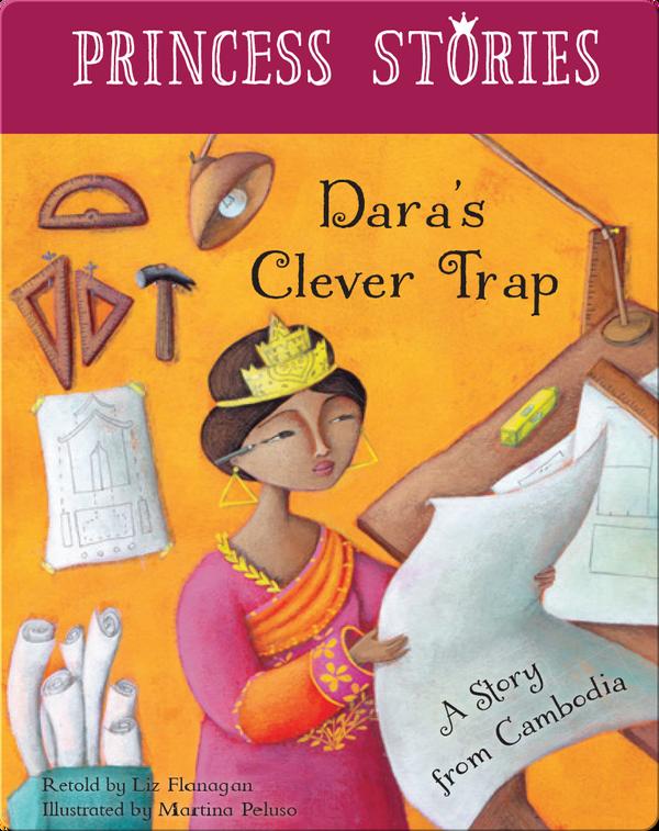 Princess Stories: Dara's Clever Trap