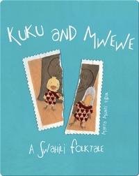 Kuku and Mwewe