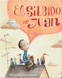 El silbido de Juan