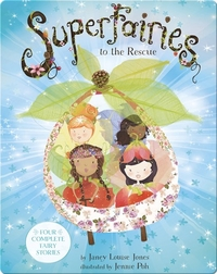 Superfairies to the Rescue