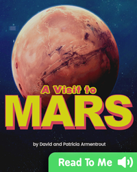 A Visit to Mars