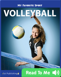 My Favorite Sport: Volleyball