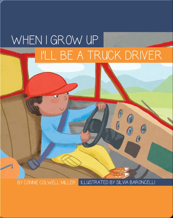 I'll Be a Truck Driver