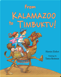 From Kalamazoo to Timbuktu