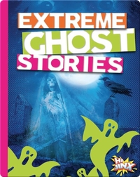 Extreme Ghost Stories