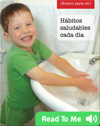 Habitos saludables cada dia (Healthy habits every day)
