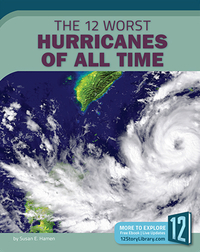The 12 Worst Hurricanes of All Time