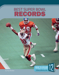 Best Super Bowl Records