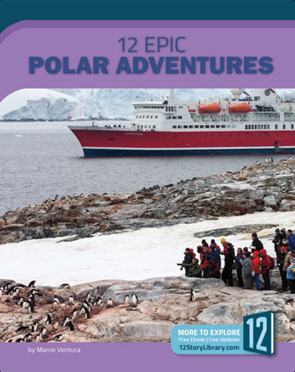 12 Epic Polar Adventures
