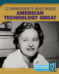 12 Immigrants Who Made American Technology Great
