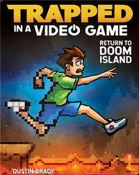 Trapped in a Video Game - Return to Doom Island (Book 4)