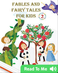Fables and Fairy Tales for Kids #2