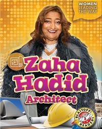 Zaha Hadid: Architect