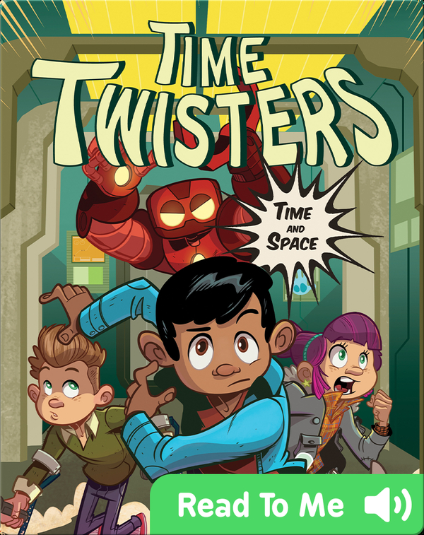 Time Twisters #1: Time and Space
