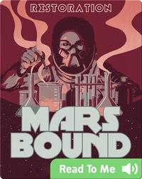 Mars Bound #3: Restoration