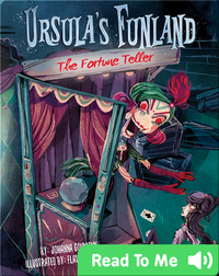 Ursula's Funland #3: The Fortune Teller