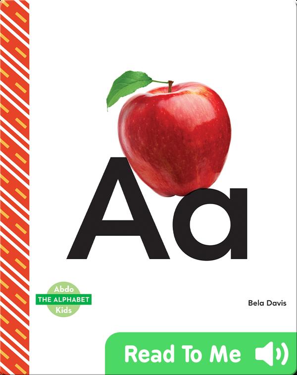The Alphabet: Aa