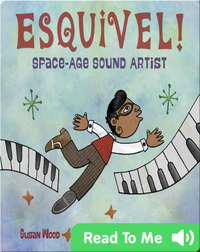 Esquivel!: Space-Age Sound Artist