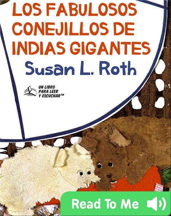 Los Fabulosos Conejillos de Indias Gigantes