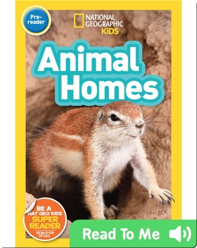 National Geographic Readers: Animal Homes (Pre-reader)