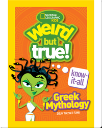 Weird But True Know-It-All: Greek Mythology