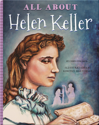 All About Helen Keller