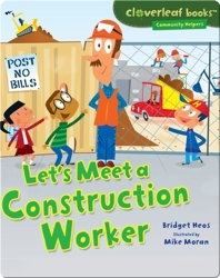 Let's Meet a Construction Worker