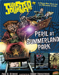 Peril at Summerland Park (Twisted Journeys)