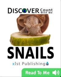 Discover Snails