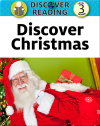 Discover Christmas:  Level 3 Reader