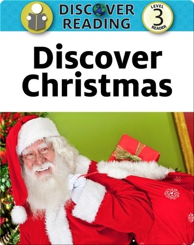 Discover Christmas:  Level 3 Reader