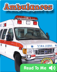 Ambulances: Mighty Machines
