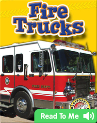Fire Trucks: Mighty Machines