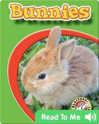 Bunnies: Watch Animals Grow