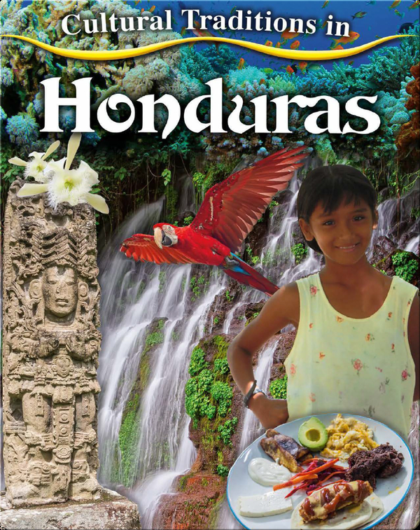 Cultural Traditions in Honduras