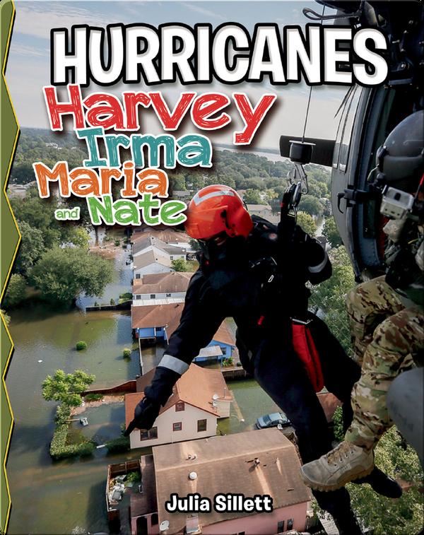 Hurricanes Harvey, Irma, Maria, and Nate