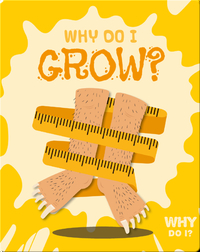 Why Do I Grow?