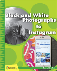 Black and White Photographs to Instagram
