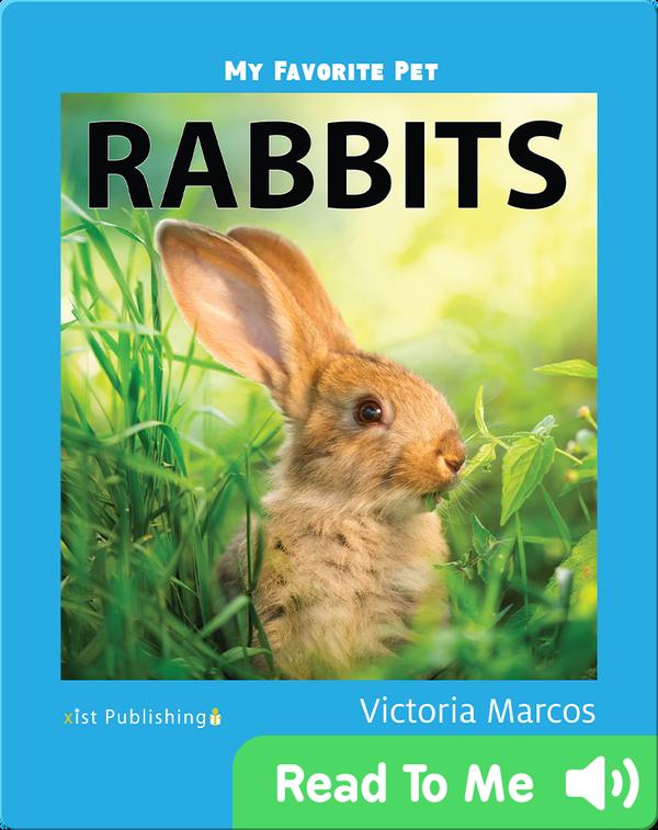 My Favorite Pet: Rabbits