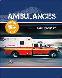Working Trucks: Ambulance