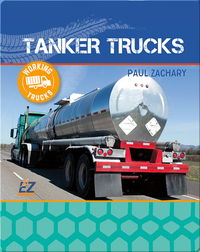 Working Trucks: Tanker Truck