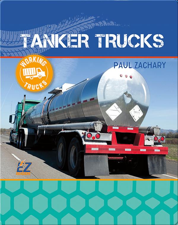 Working Trucks: Tanker Truck