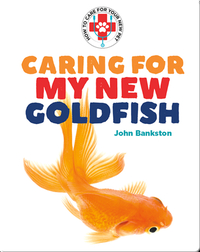 Caring for My New Goldfish