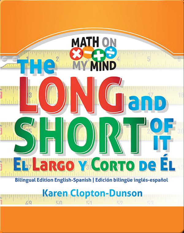 The Long and Short of It / El Largo y Corto de Èl