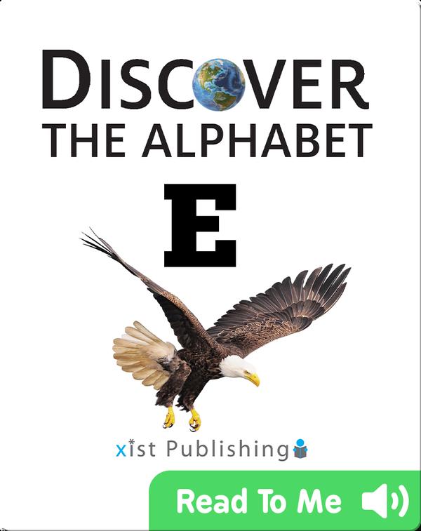 Discover The Alphabet: E