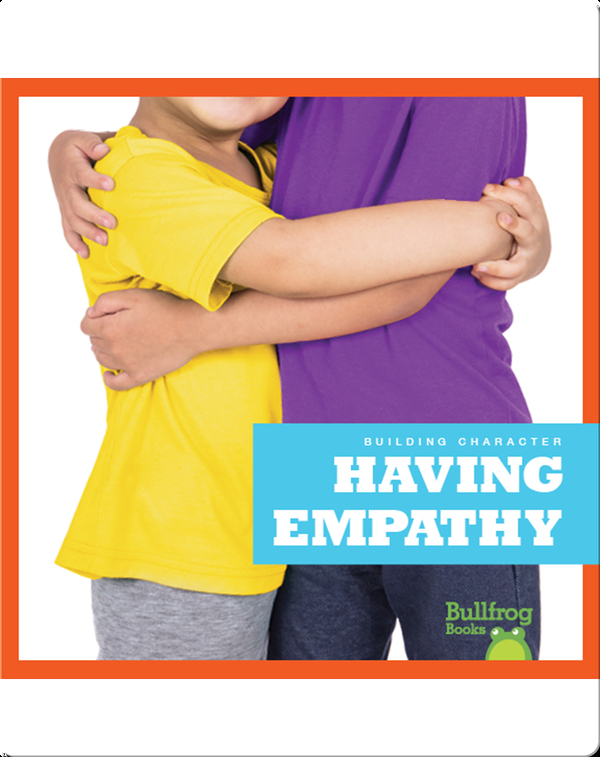 Building Character: Having Empathy