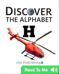 Discover The Alphabet: H