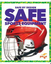 Safe Sports Equipment
