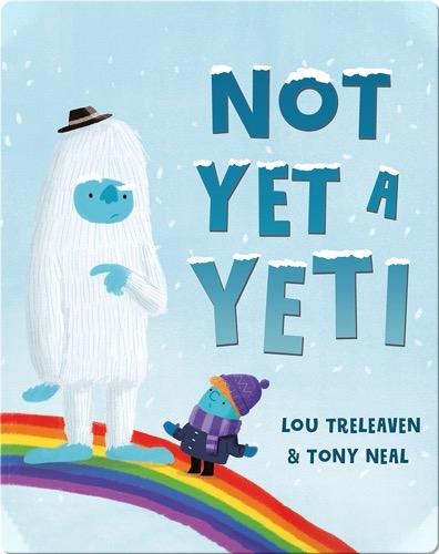 Not Yet a Yeti