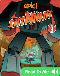 Cat Ninja Book 3: You Only Live 9 Times